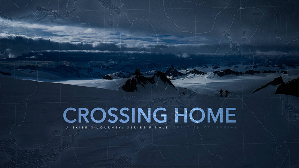 Crossing Home: A Skier's Journey