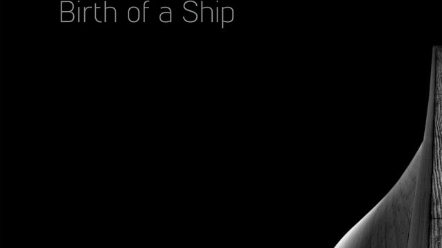 https://www.dodho.com/wp-content/uploads/2017/02/Birth-of-a-Ship-by-Nenad-Saljic-cover-1000px-640x360.jpg