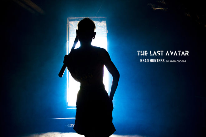 The Last Avatar -Head Hunters by Aman Chotani